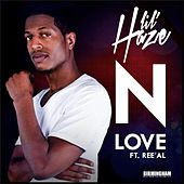 Play & Download N Love (feat. Ree'al) by Lil Haze | Napster