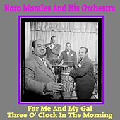 Play & Download For Me and My Gal by Noro Morales | Napster