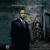 Play & Download Dear Louis by Nicholas Payton | Napster