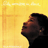 Play & Download Like Someone In Love by Ella Fitzgerald | Napster