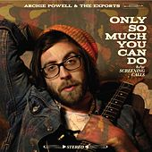 Play & Download Only so Much You Can Do B/W Screening Calls by Archie Powell | Napster