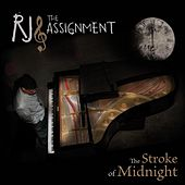 Play & Download The Stroke of Midnight by RJ and the Assignment | Napster