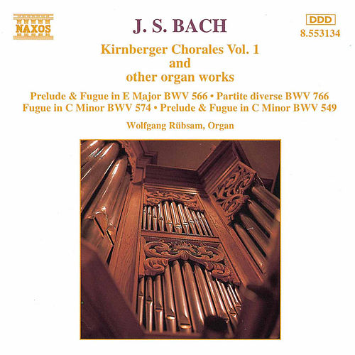 Play & Download Kirnberger Chorales Vol. 1 by Johann Sebastian Bach | Napster