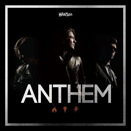 Play & Download Anthem by Hanson | Napster