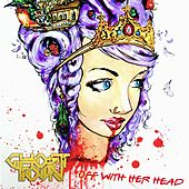 Off With Her Head by Ghost Town