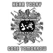 Play & Download Hear Today Gone Tomorrow by Various Artists | Napster