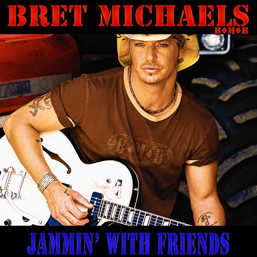 Play & Download Jammin' with Friends by Bret Michaels | Napster