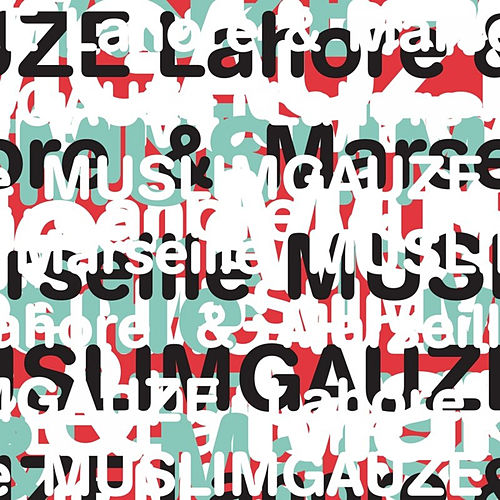 Play & Download Lahore & Marseille by Muslimgauze | Napster