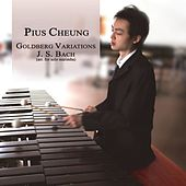 Play & Download Bach: Goldberg Variations, Bwv 988 (Arr. For Solo Marimba) by Pius Cheung | Napster