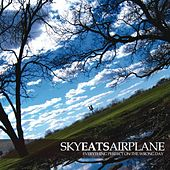 Play & Download Everything Perfect on the Wrong Day by Sky Eats Airplane | Napster