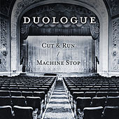 Play & Download Cut & Run / Machine Stop by Duologue | Napster