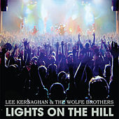 Lights on the Hill by Lee Kernaghan