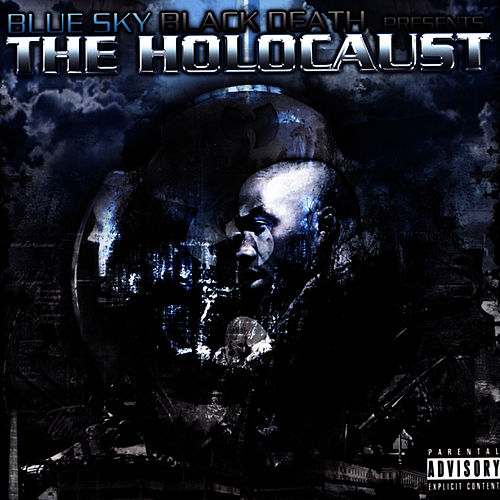 The Holocaust by Blue Sky Black Death