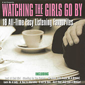 Watching the Girls Go By von Various Artists