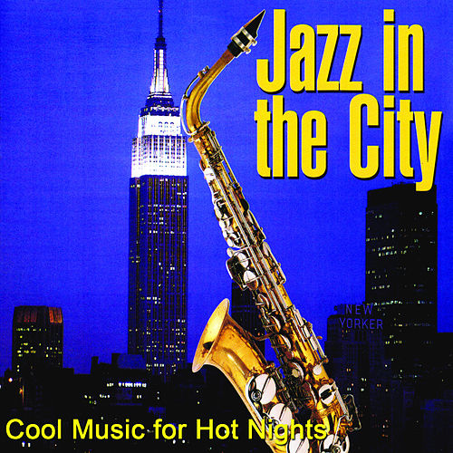 Jazz in the City by Various Artists