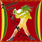 The Romance Riddim by Various Artists