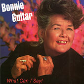 What Can I Say by Bonnie Guitar