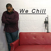 We Chill by Lin Rountree
