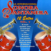 Play & Download 12 Éxitos la Internacional Sonora Santanera, Vol. 1 by La Sonora Santanera | Napster