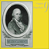Play & Download Muzio Clementi: Complete Piano Works, Vol.  9 by Various Artists | Napster