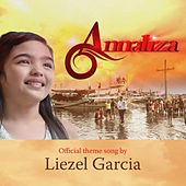 Play & Download Annaliza (Original Motion Picture Soundtrack) - Single by Liezel Garcia | Napster