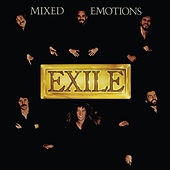 Mixed Emotions by Exile