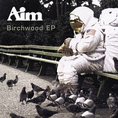 Birchwood EP by Aim