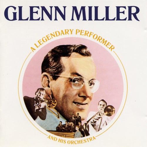 A Legendary Performer by Glenn Miller
