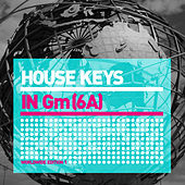 Play & Download House Keys (Gm) World Edition 1 by Various Artists | Napster