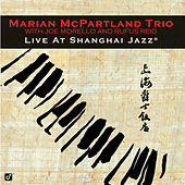 Live At Shanghai Jazz by Marian McPartland