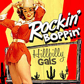 Play & Download Rockin' Boppin' Hillbilly Gals by Various Artists | Napster
