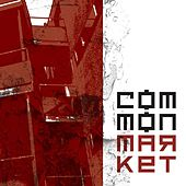 Play & Download Common Market by Common Market | Napster