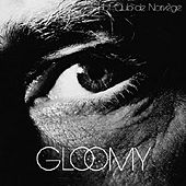 Play & Download Gloomy by Hot Club De Norvège | Napster