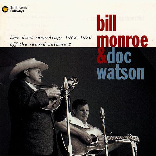 Live Recordings 1963-1980: Off The Record Volume 2 by Bill Monroe