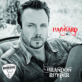 Play & Download Haggard - Single by Brandon Rhyder | Napster