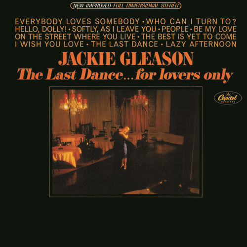 Play & Download The Last Dance...For Lovers Only by Jackie Gleason | Napster
