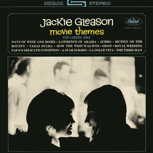 Play & Download Movie Themes For Lovers Only by Jackie Gleason | Napster
