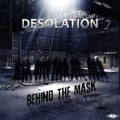 Behind the Mask by Desolation