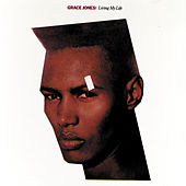 Play & Download Living My Life by Grace Jones | Napster