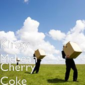 Play & Download Cherry Coke by Kirsty McLean | Napster