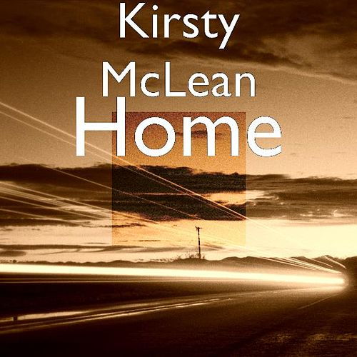 Play & Download Home by Kirsty McLean | Napster