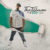 Play & Download The Tillman EP by Tony Tillman | Napster