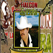Play & Download Corridos Y Canciones by El Halcon De La Sierra | Napster