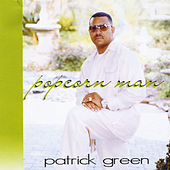 Play & Download Popcorn Man by Patrick Green | Napster