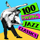 Play & Download 100 Swing Jazz Classics by Various Artists | Napster