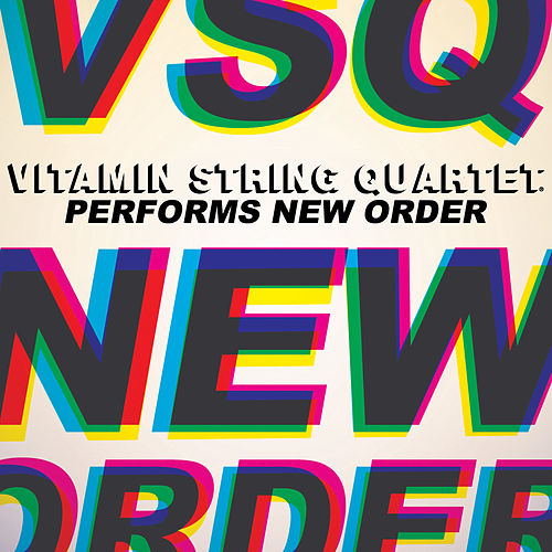 Vitamin String Quartet Performs New Order by Vitamin String Quartet