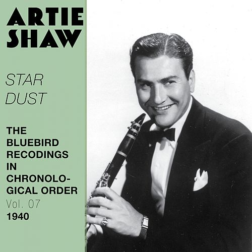 Star Dust (The Bluebird Recordings in Chronological Order Vol. 07 - 1940) by Various Artists