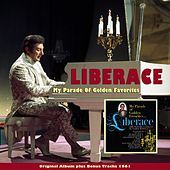Play & Download My Parade of Golden Favorites (Original Album Plus Bonus Tracks 1961) by Liberace | Napster