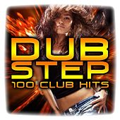 Play & Download Dubstep 100 Club Hits – Top 100 Dubstep Club Hits 2013 by Various Artists | Napster