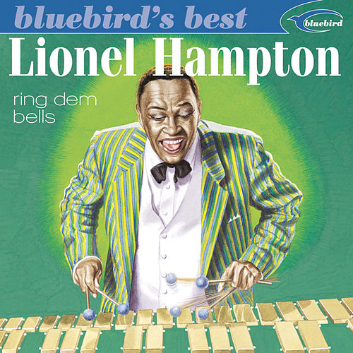 Play & Download Bluebird's Best: Ring Dem Bells by Lionel Hampton   Napster